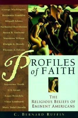 Profiles of Faith: The Religious Beliefs of Eminent Americans als Buch (gebunden)
