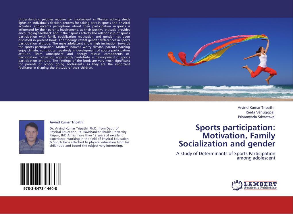 Sports participation: Motivation, Family Social...