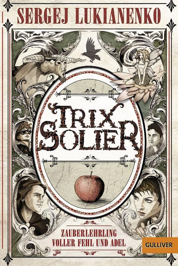 Trix Solier, Zauberlehrling voller Fehl und Adel als Taschenbuch