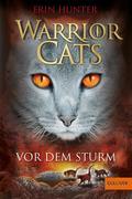 Warrior Cats Staffel 1/04. Vor dem Sturm