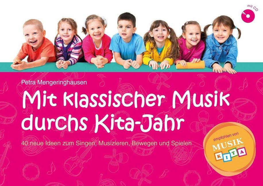 Mit klassischer Musik durchs Kita-Jahr, m. Audi...