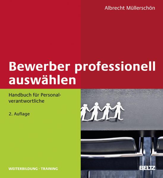 Bewerber professionell auswählen als Buch von A...
