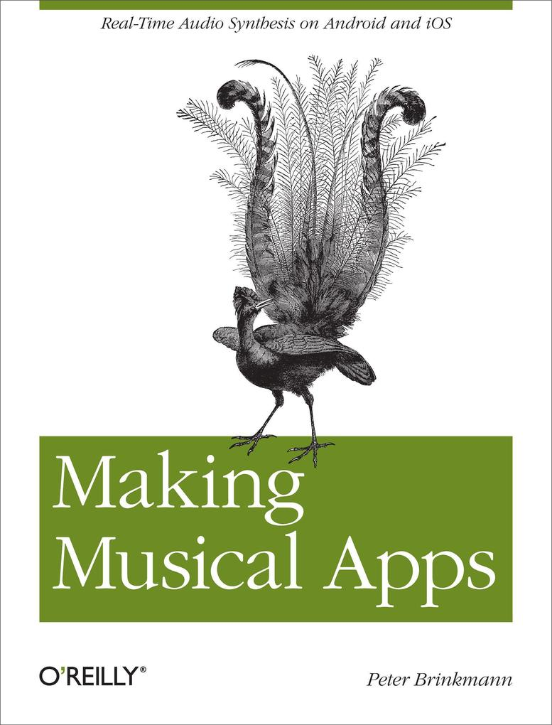 Making Musical Apps als Buch von Peter Brinkmann