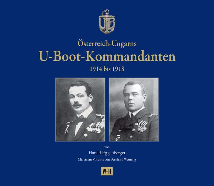 Österreich-Ungarns U-Boot-Kommandanten als Buch...