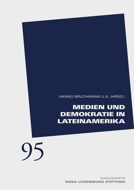 Medien und Demokratie in Lateinamerika als Buch...