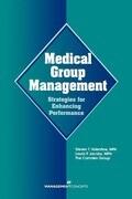 Medical Group Management: Strategies for Enhancing Performance
