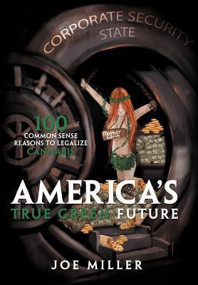 America´s True Green Future als Buch von Joe Mi...