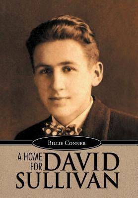 A Home for David Sullivan als Buch von Billie C...