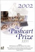 The Pushcart Prize XXVI: Best of the Small Presses
