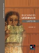 Bamberger Bibliothek 1 Buchners Lesebuch Latein A 1