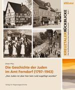 Die Geschichte der Juden im Amt Ferndorf (1797-1943)