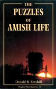 The Puzzles of Amish Life: People's Place Book No. 10