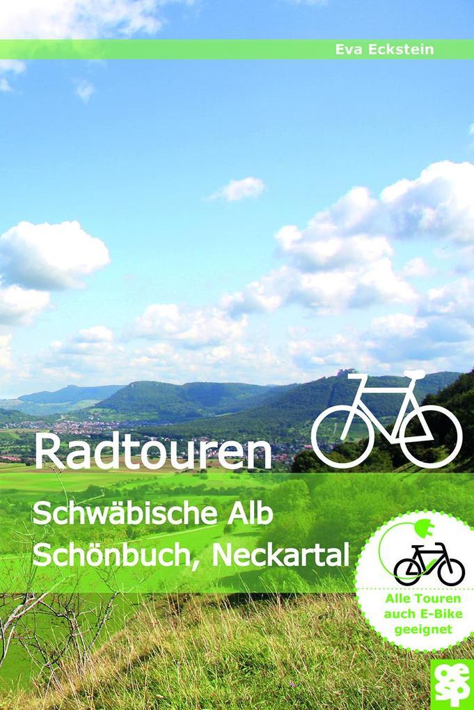 Erlebnisreiche Radtouren als Buch von Eva Eckstein