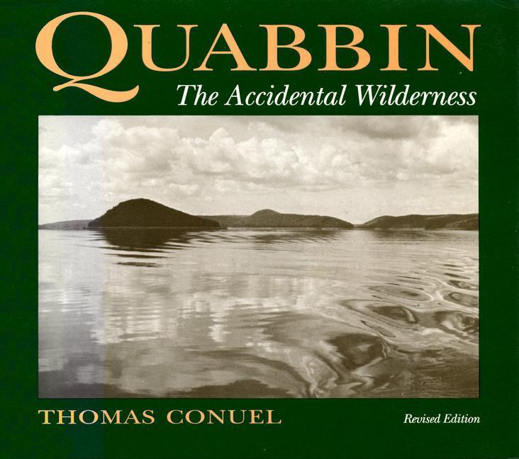 Quabbin, the Accidental Wilderness als Taschenbuch