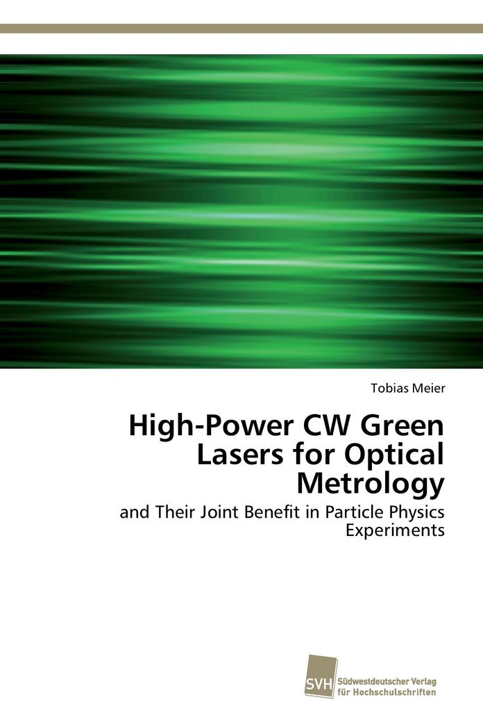 High-Power CW Green Lasers for Optical Metrolog...