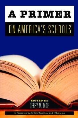 A Primer on America's Schools als Taschenbuch