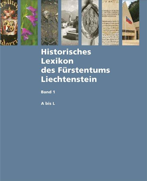 Historisches Lexikon des Fürstentums Liechtenst...