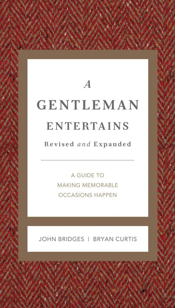 A Gentleman Entertains Revised and Updated als ...
