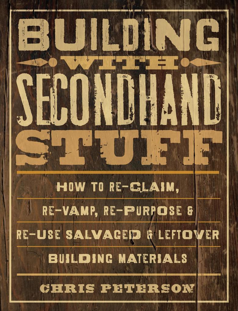 Building with Secondhand Stuff als eBook Downlo...