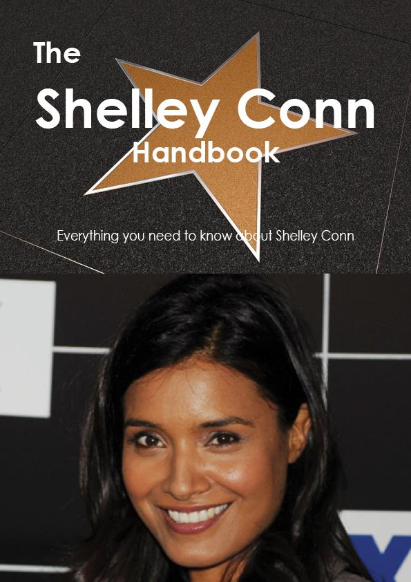 The Shelley Conn Handbook - Everything you need...
