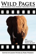 Wild Pages: The Wildlife Film-Makers' Resource Guide 2012-13