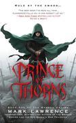 The Broken Empire 1. Prince of Thorns