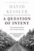 Question of Intent: A Great American Battle with a Deadly Industry