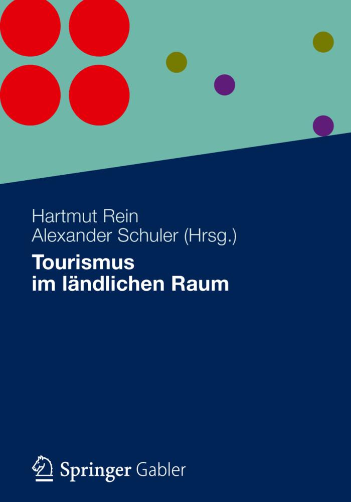 Tourismus im ländlichen Raum als Buch von