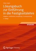 Lösungsbuch zur Einführung in die Festigkeitslehre