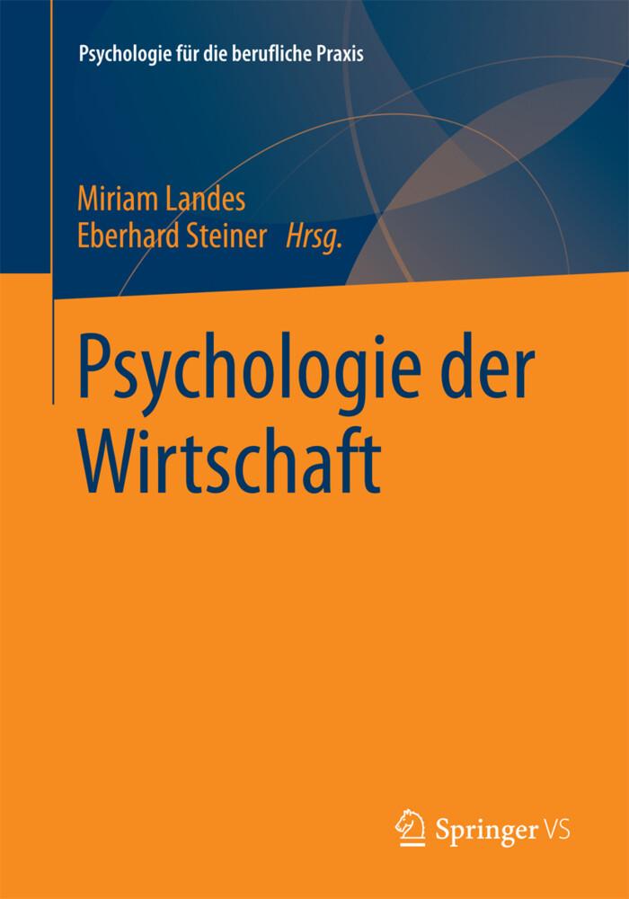 Psychologie der Wirtschaft als Buch von