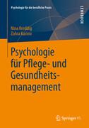 Psychologie für Pflege- und Gesundheitsmanagement