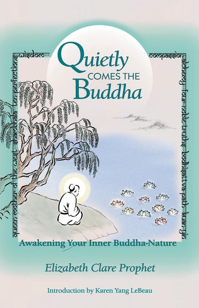 Quietly Comes the Buddha als Buch