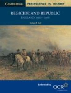Regicide and Republic: England 1603-1660 als Buch
