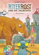 Ritter Rost Musicalbuch, Band 11: Ritter Rost und die Zauberfee
