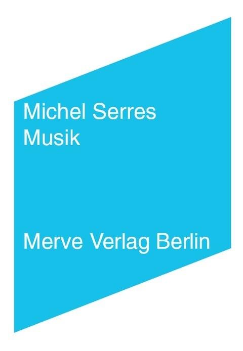 Musik als Buch von Michel Serres