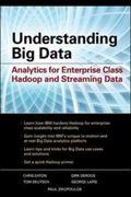 Understanding Big Data: Analytics for Enterprise Class Hadoop and Streaming Data