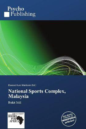 National Sports Complex, Malaysia als Buch von