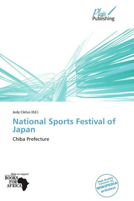 National Sports Festival of Japan als Taschenbu...