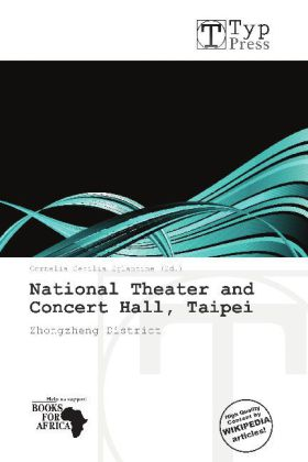 National Theater and Concert Hall, Taipei als B...