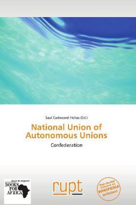 National Union of Autonomous Unions als Buch von