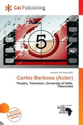 Carlos Barbosa (Actor) als Taschenbuch von
