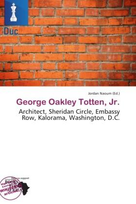 George Oakley Totten, JR. als Taschenbuch von
