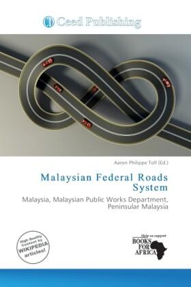 Malaysian Federal Roads System als Taschenbuch von