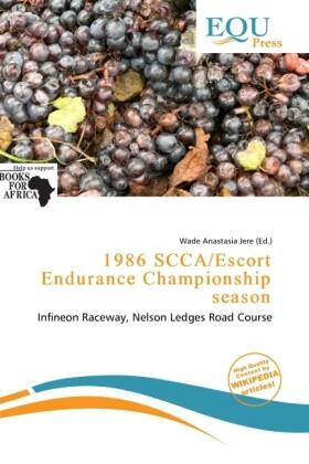 1986 Scca/Escort Endurance Championship Season ...