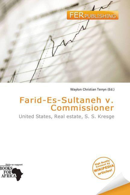 Farid-Es-Sultaneh V. Commissioner als Taschenbu...