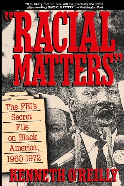 Racial Matters: The FBI's Secret File on Black America, 1960-1972 als Taschenbuch