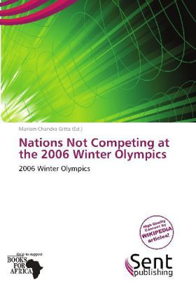 Nations Not Competing at the 2006 Winter Olympi...