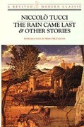 Rain Came Last and Other Stories