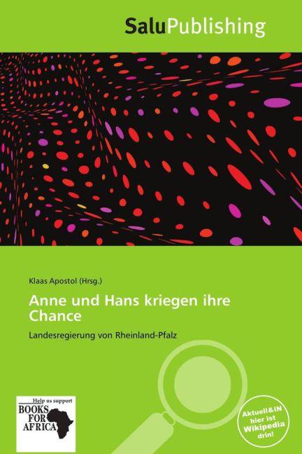 Anne Und Hans Kriegen Ihre Chance als Taschenbu...