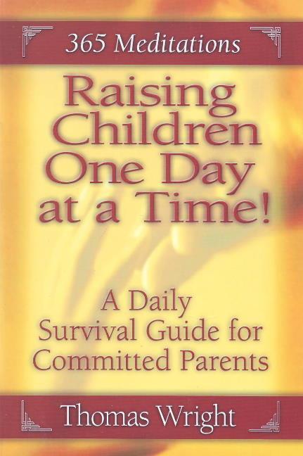 Raising Children One Day at a Time als Taschenbuch